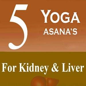5 Yoga Poses Kidney & Liver 1.0