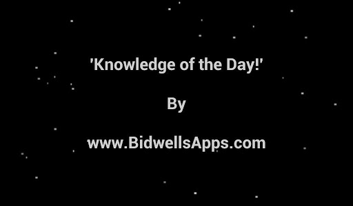 Knowledge of the Day