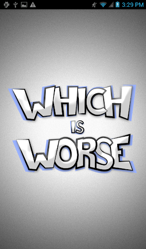 Which is worse