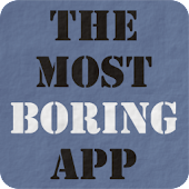 The most boring app