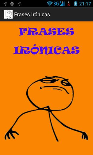 Frases Irónicas