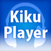 KikuPlayer for Smart Access