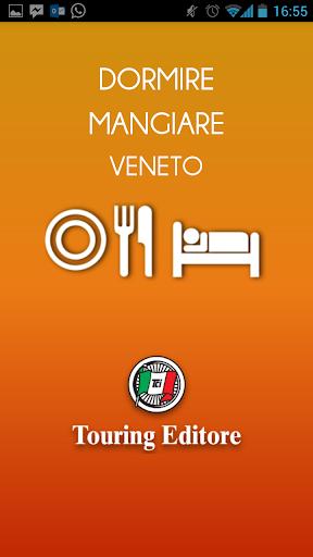 Veneto – Dormire e Mangiare