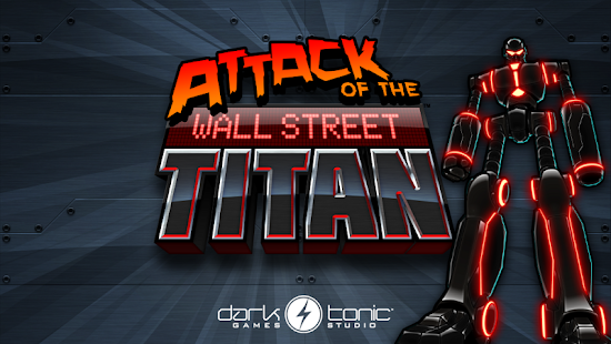 Attack of the Wall St. Titan- screenshot thumbnail
