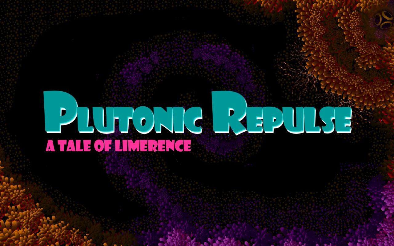 Plutonic Repulse - screenshot