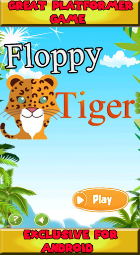 Floppy Tiger Jumped