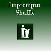 Impromptu Shuffle