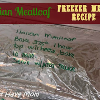 Italian Meatloaf Freezer Meal