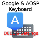 Google Keyboard Debug Settings