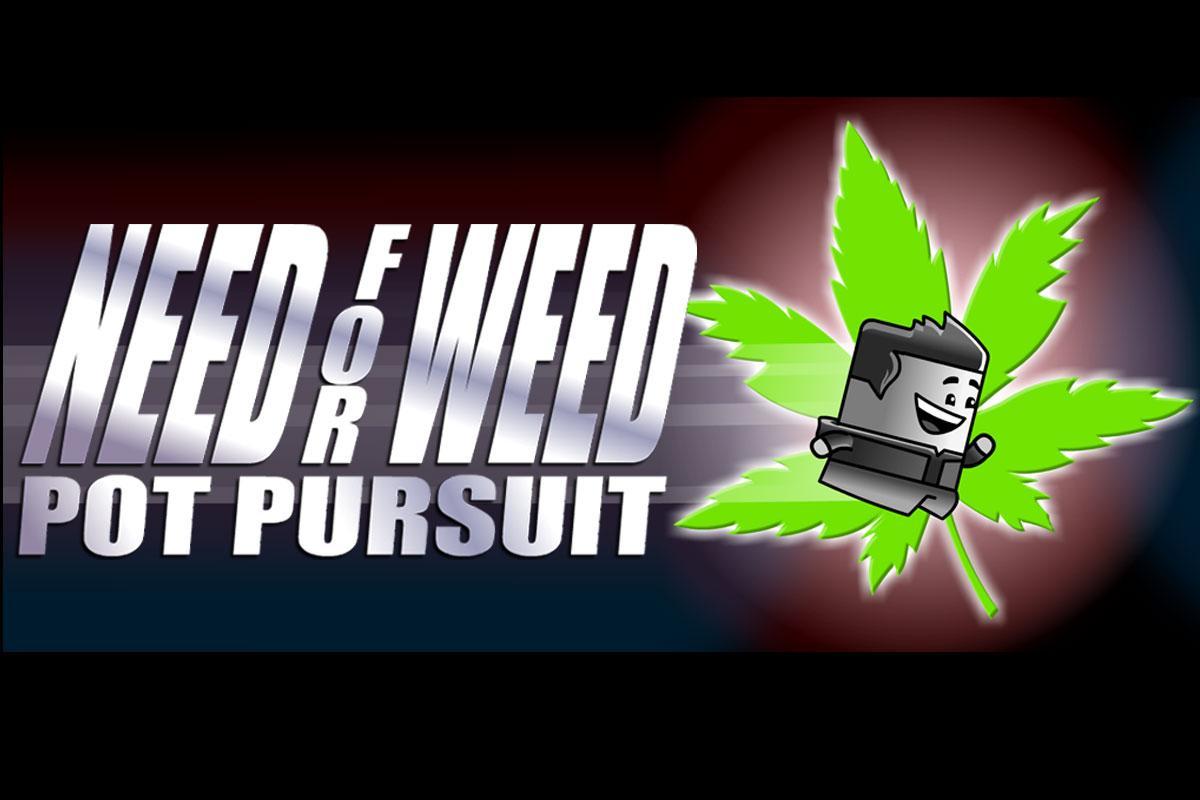 Google themes weed - Need For Weed Screenshot