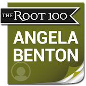 Angela Benton: The Root 100