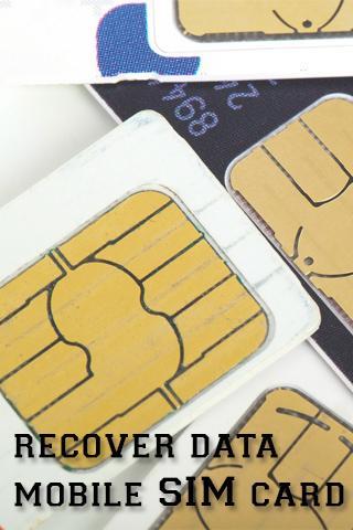 Recover Data Mobile SIM Card
