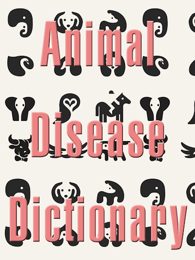 【免費醫療App】Animals Disease Dictionary-APP點子