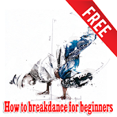 How to breakdance for beginner