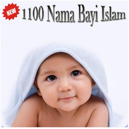1100 Nama Bayi Islam Artinya