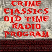 Crime Classics Old Time Radio
