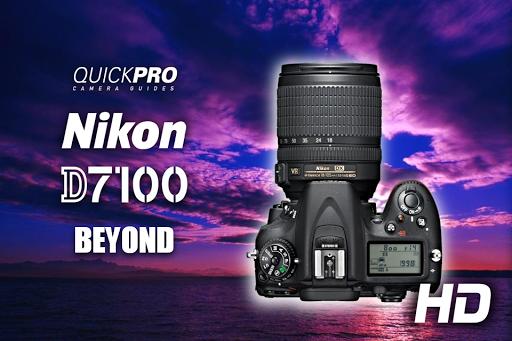Nikon D7100 Beyond QuickPro