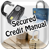 Secured Credit Manual