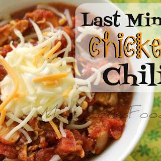Last Minute Chicken Chili.