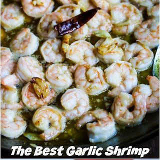 The Best Garlic Shrimp.