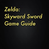 Zelda: Skyward Sword GUIDE