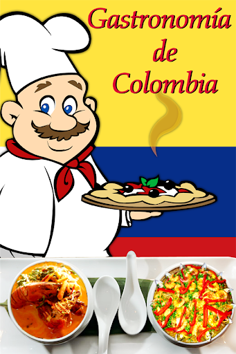 Colombian Delicious Dishes