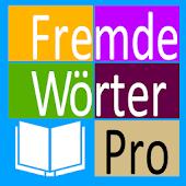 Fremde Wörter Pro