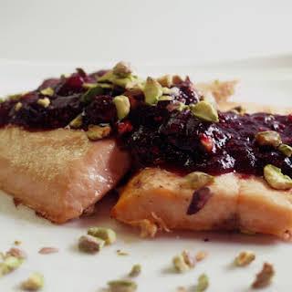 Salmon With Cranberry Pistachio Sauce.