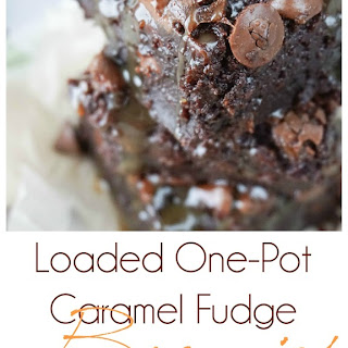 Loaded One-Pot Caramel Fudge Brownies with Nestle Toll House DelightFulls.