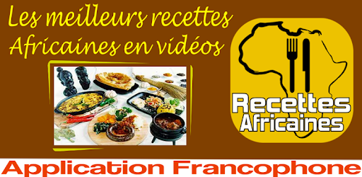 Recettes Africaines Apps On Google Play