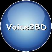Voice2BD