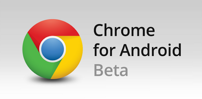 Chrome for Android BETA