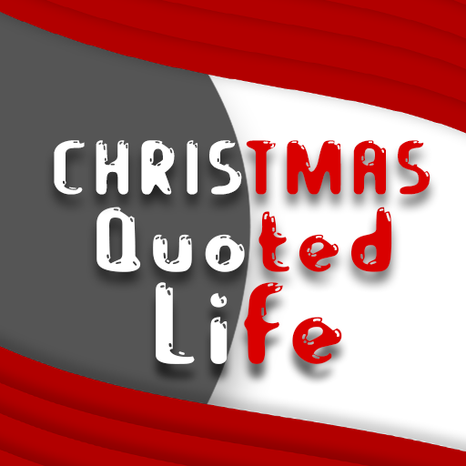 Christmas Quoted Life
