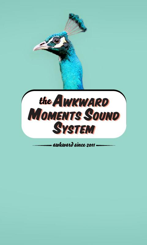 Awkward Moments Sound System - screenshot