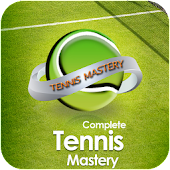 Complete Tennis Mastery
