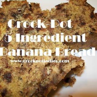 Crock-Pot 5 Ingredient Banana Bread.