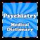 Medical Psychiatric Dictionary