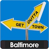 Baltimore - Get Outta Town