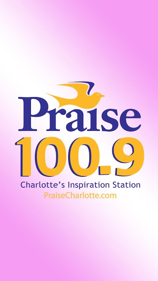 Praise 100.9 - Charlotte - screenshot