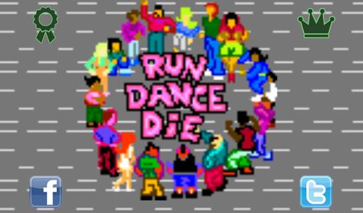 Run Dance Die