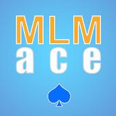 MLM Ace