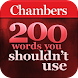 Chambers 200 Words–Don't Use