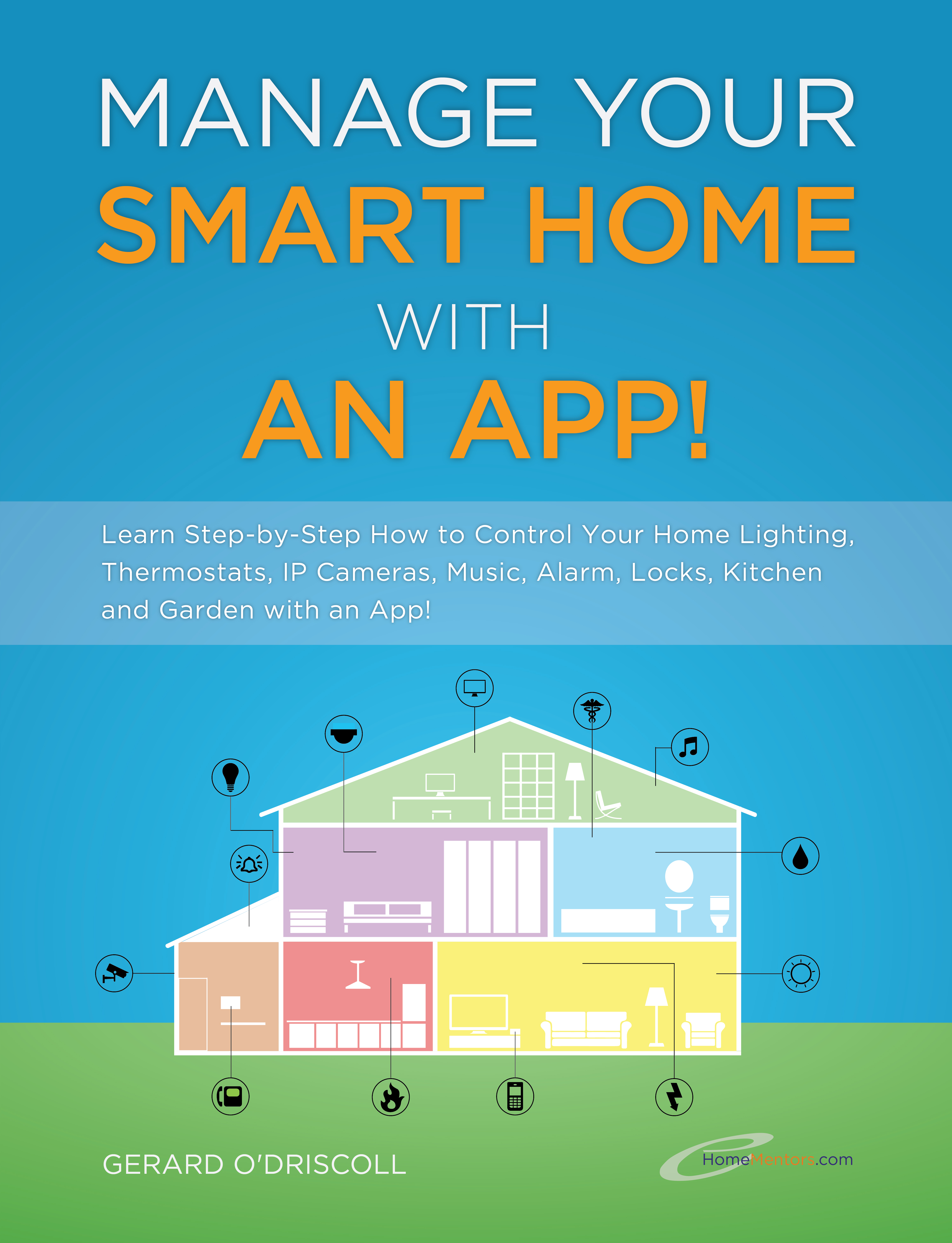 Introducing Manage Your Smart Home With An App! Book
