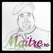 Maitre - Retete Culinare