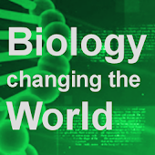 Biology: Changing the World