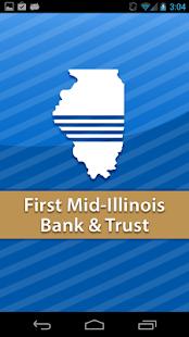 First Mid-Illinois Bank&Trust