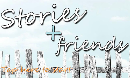 Stories + Friends Trial