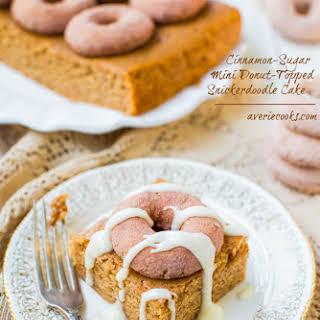 Cinnamon-Sugar Mini Donut-Topped Snickerdoodle Cake.