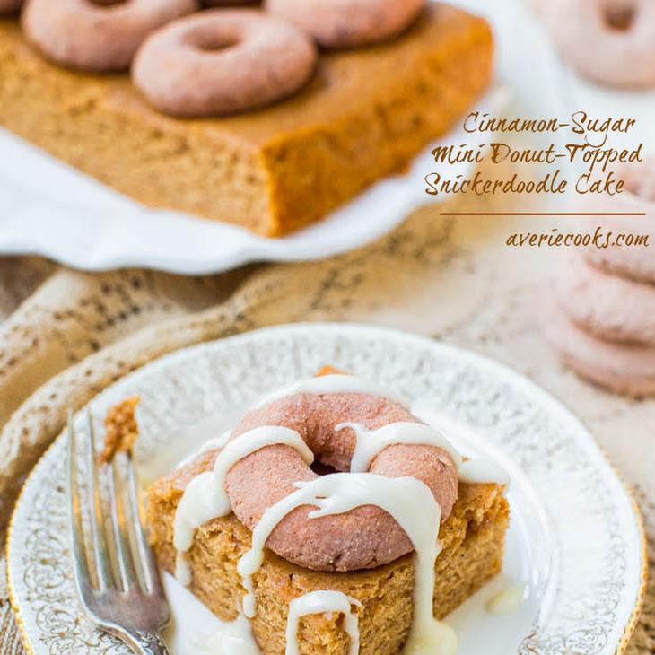 Cinnamon-Sugar Mini Donut-Topped Snickerdoodle Cake Recipe