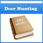 Hunters Guide to Deer Hunting